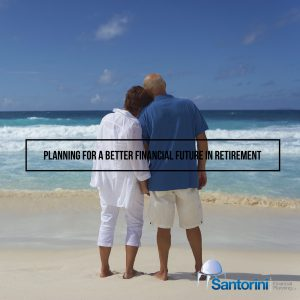 Planning for a better financial future in retirement